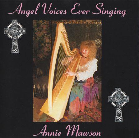 Annie Mawson - Angel Voices Ever Singing