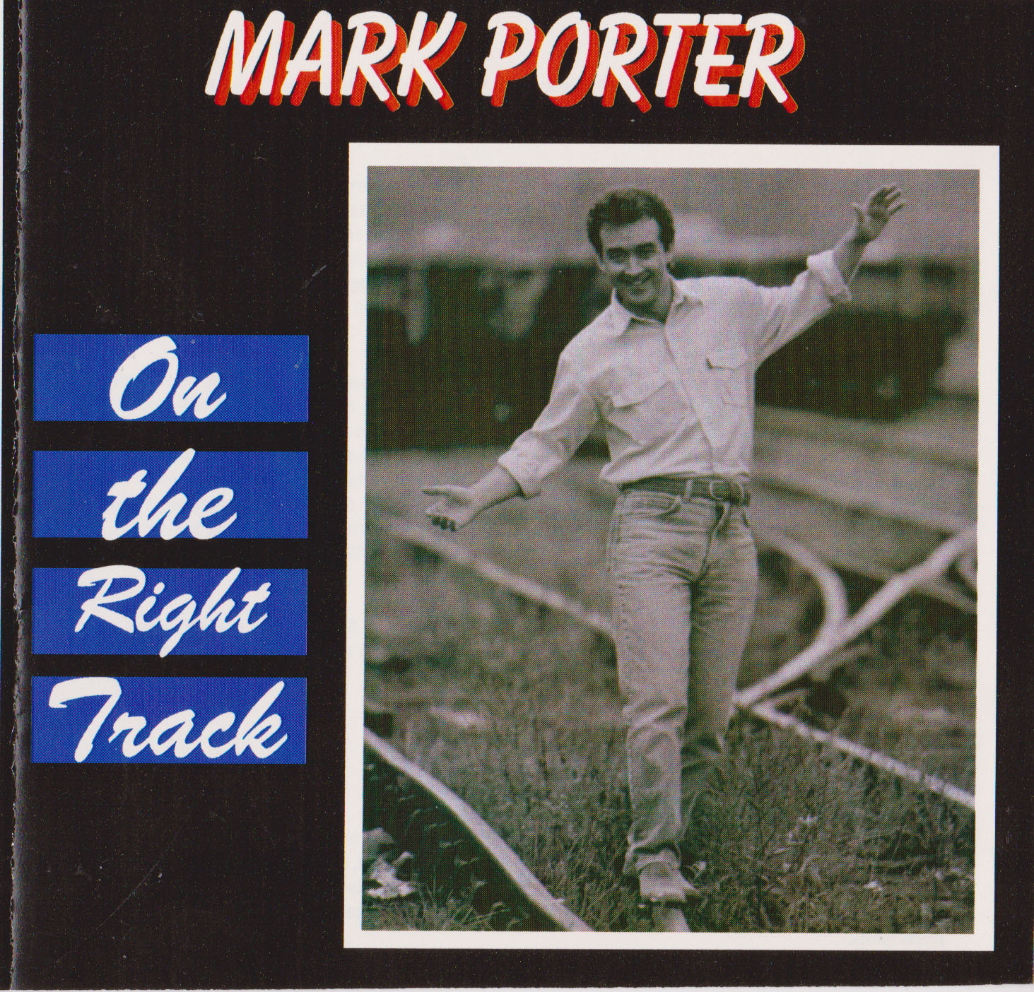 Mark Porter – On The Right Track