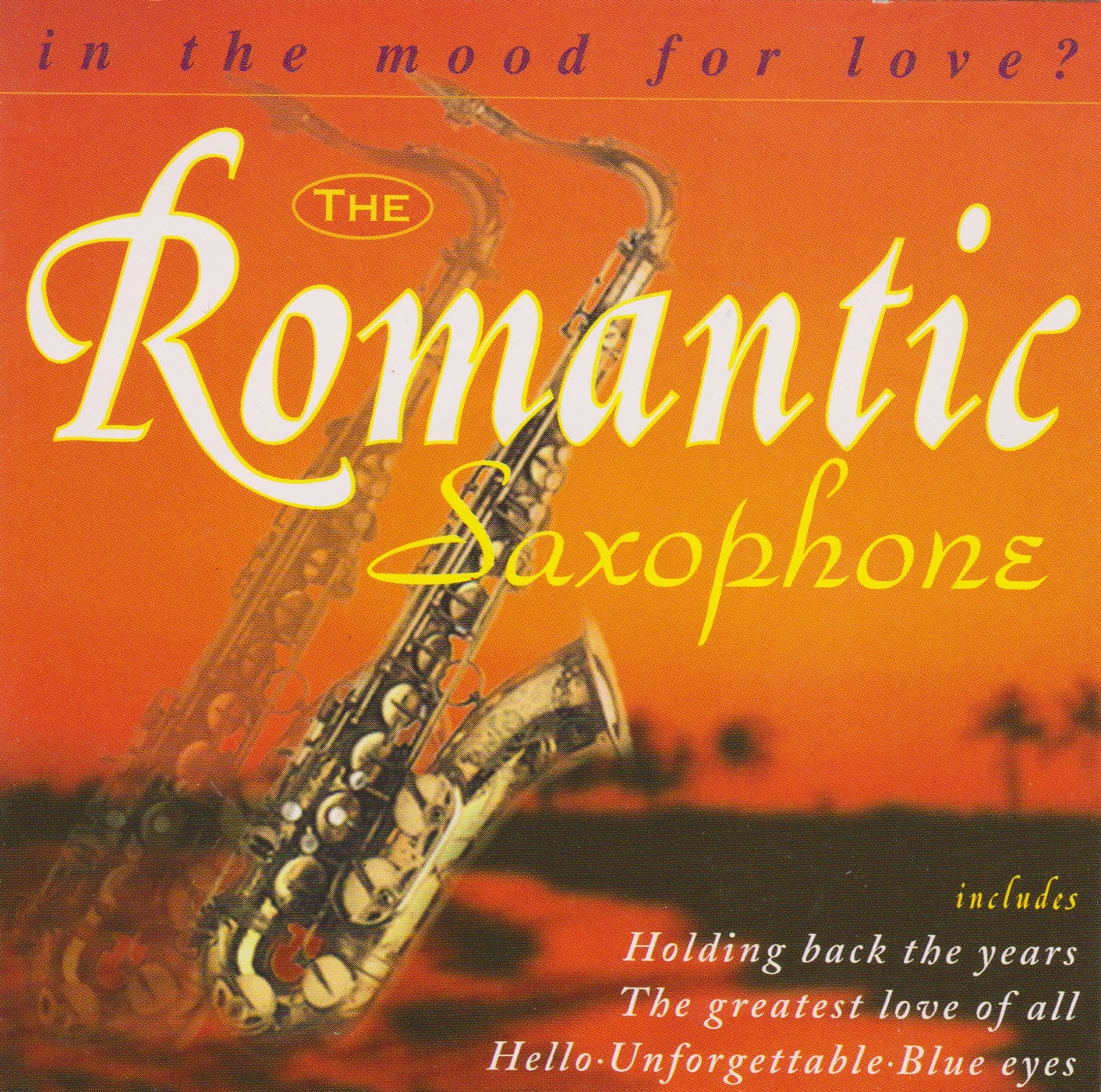 The Romantic Saxophone – In The Mood For Love?